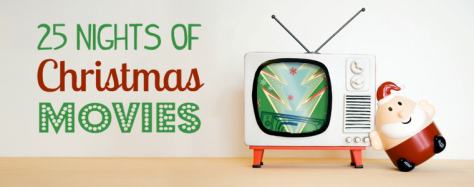 25 Nights Of Christmas Movies