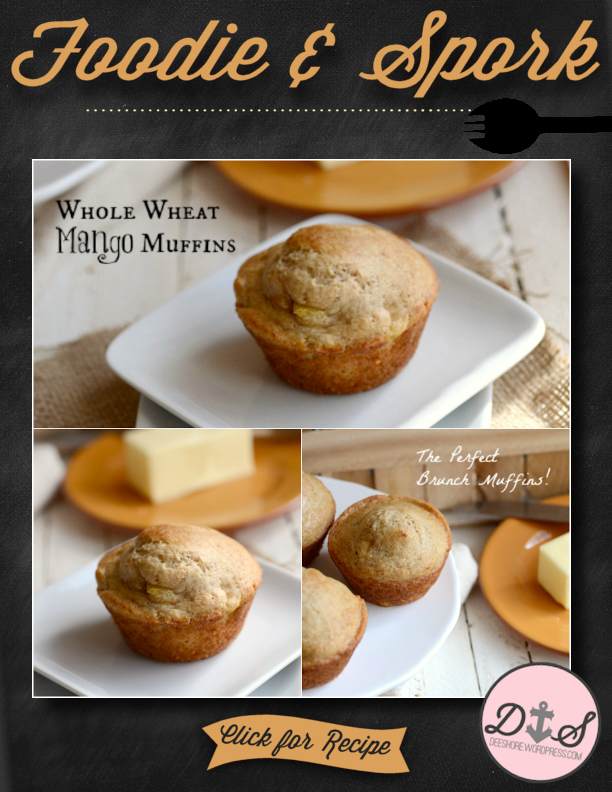 Foodie & Spork - Whole Wheat Mango Muffins