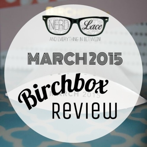 Birchbox March 2015 Review