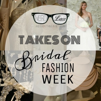 Nerd & Lace Bridal Fashion Week