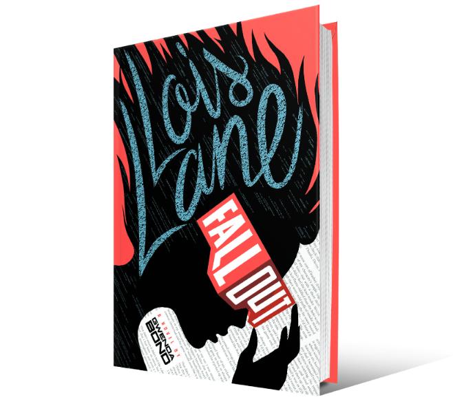 Lois Lan Fallout by Gwenda Bond