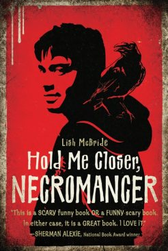Hold me Closer Necromancer by Lish McBride