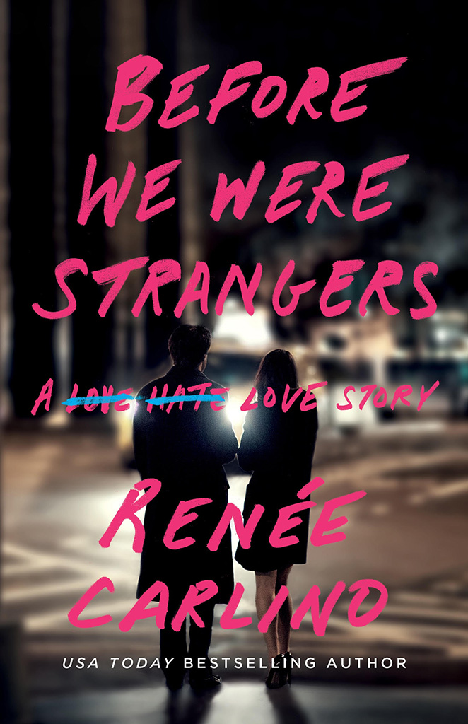 Before We Were Strangers by Renee Carlino