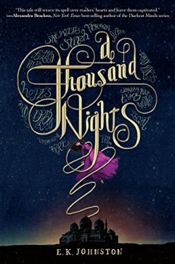 A Thousand Nights by EK Johnston