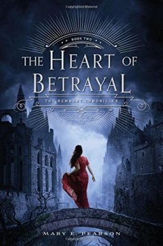 The Heart Of Betrayal by Mary E Pearson