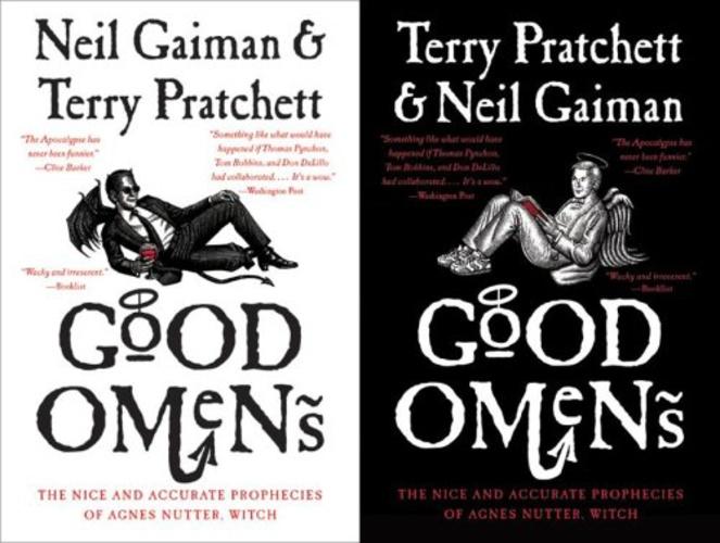 Good Omens by Neil Gaiman and Terry Pratchett