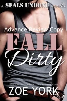 Fall Dirty by Zoe York